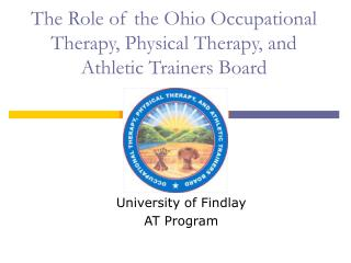 The Role of the Ohio Occupational Therapy, Physical Therapy, and Athletic Trainers Board