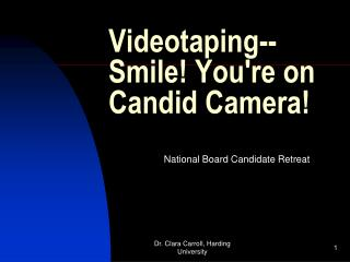 Videotaping--Smile! You're on Candid Camera!