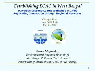 Establishing ECAC in West Bengal