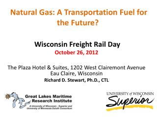Natural Gas: A Transportation Fuel for the Future?