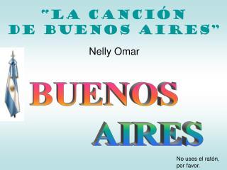 �La canci�n  de Buenos AIRES�