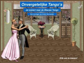 Onvergetelijke Tango's