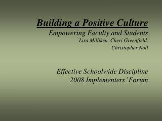 Effective Schoolwide Discipline 2008 Implementers' Forum