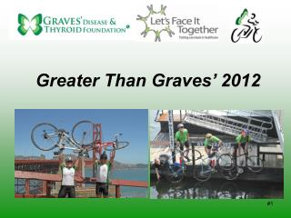 Greater Than Graves' 2012