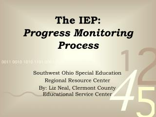The IEP:   Progress Monitoring Process