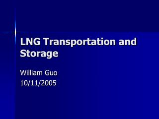 LNG Transportation and Storage