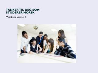 Tanker til deg som studerer norsk