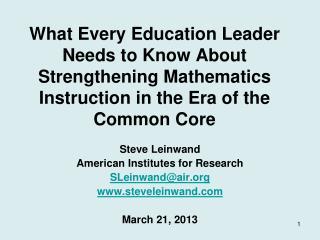 Steve Leinwand American Institutes for Research SLeinwand@air steveleinwand