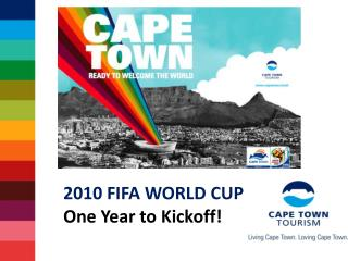 2010 FIFA WORLD CUP One Year to Kickoff!
