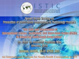 An International Platform for South-South Cooperation in STI