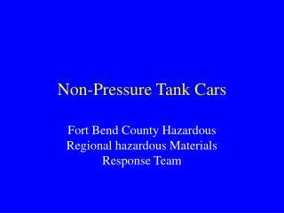 Non-Pressure Tank Cars