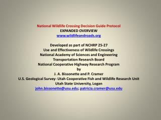 National Wildlife Crossing Decision Guide Protocol EXPANDED OVERVIEW wildlifeandroads