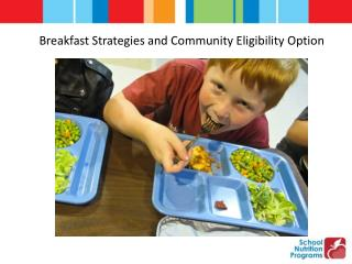 Breakfast Strategies and Community Eligibility Option