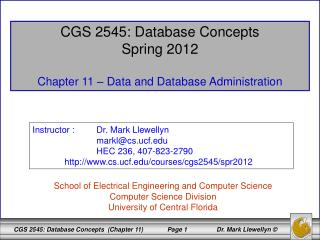 CGS 2545: Database Concepts Spring 2012 Chapter 11 – Data and Database Administration
