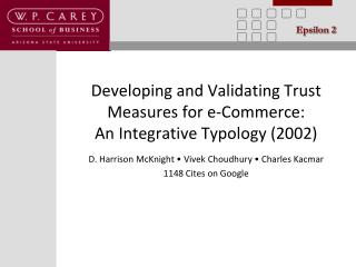 Developing and Validating  Trust Measures for  e-Commerce:  An  Integrative  Typology (2002)