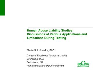 Human Abuse Liability Studies: Discussions of Various Applications and Limitations During Testing