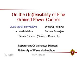 On the (In)feasibility of Fine Grained Power Control