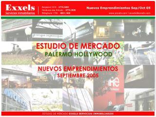 ESTUDIO DE MERCADO PALERMO HOLLYWOOD NUEVOS EMPRENDIMIENTOS SEPTIEMBRE 2005
