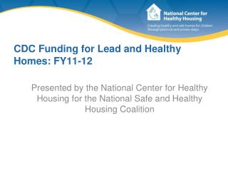 CDC Funding for Lead and Healthy Homes: FY11-12
