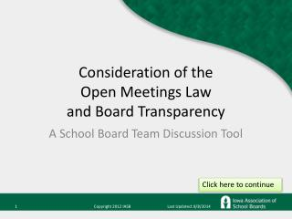 Consideration of the  Open Meetings Law  and Board Transparency