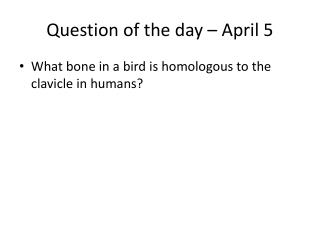 Question of the  day – April 5