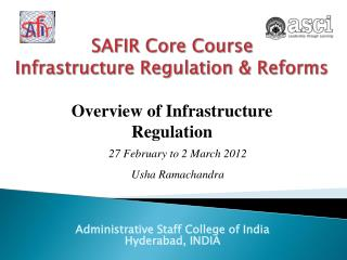 SAFIR Core Course Infrastructure Regulation & Reforms