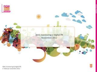 Web  monitoring  e  digital  PR Novembre 2012