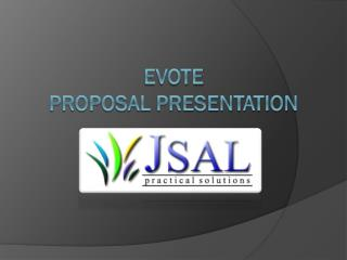 eVote  Proposal presentation