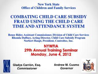 NYWFIA 29th Annual Training Seminar Monday, June 4, 2012
