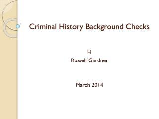 Criminal History Background Checks