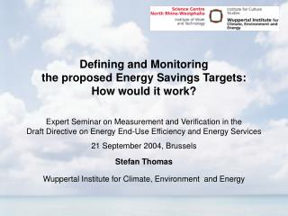 Defining and Monitoring  the proposed Energy Savings Targets: How would it work?