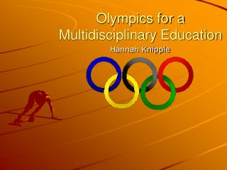 Olympics for a  Multidisciplinary Education