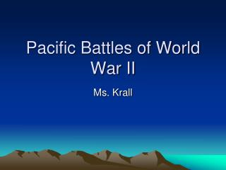 Pacific Battles of World War II