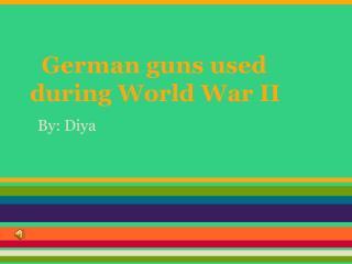 German guns used during  World  War II