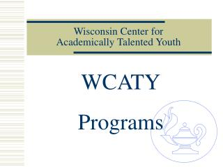 Wisconsin Center for  Academically Talented Youth