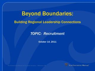 Beyond Boundaries: Building Regional Leadership Connections