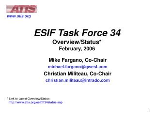 ESIF Task Force 34 Overview/Status* February, 2006