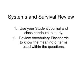 Systems and Survival Review