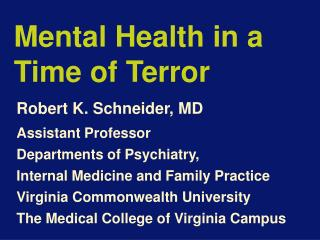 Mental Health in a  Time of Terror