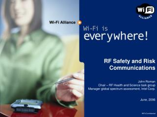 RF Safety and Risk Communications
