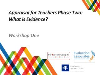 Appraisal for  T eachers Phase Two:  What is Evidence?