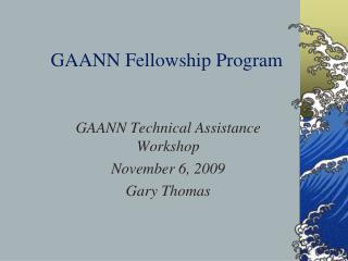 GAANN Fellowship Program