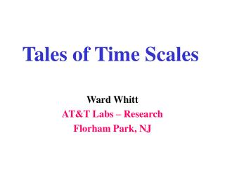 Tales of Time Scales