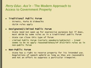 Perry Educ. Ass'n –  The Modern Approach to Access to Government Property