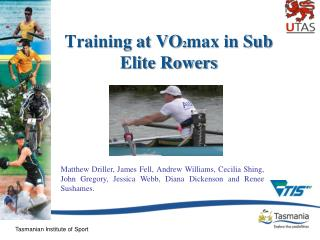 Training at VO 2 max in Sub Elite Rowers