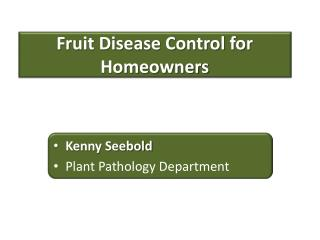 Fruit Disease Control for Homeowners