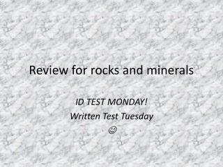 Review for rocks and minerals