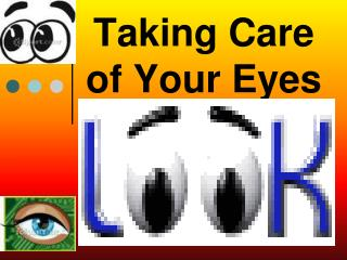 Taking Care of Your Eyes