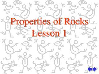 Properties of Rocks Lesson 1