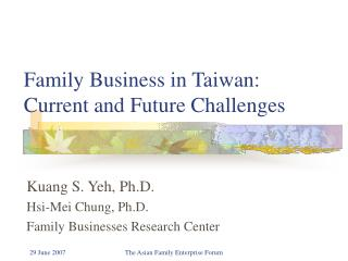 Family Business in Taiwan: Current and Future Challenges